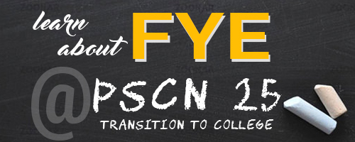 PSCN 25 and FYE