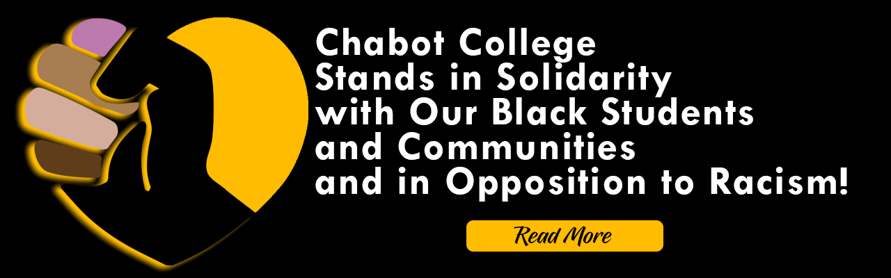 Chabot College Supports Black Communities and Opposes Racism