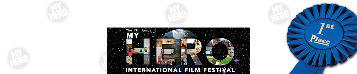 First place at MyHero International Film Festival