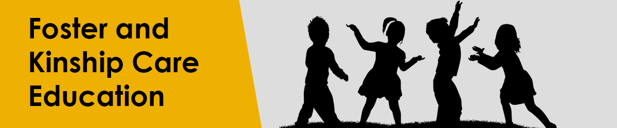 Foster and Kinship Care Education with silhouette of kids playing